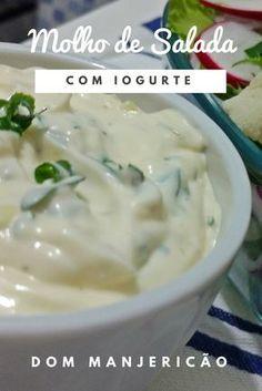 Homemade Salad and Vegetable Yogurt Dressing - Easy - Dom Basil - Receitas - Comida I Love Food, Good Food, Yummy Food, Easy Cooking, Cooking Recipes, Vegetarian Recipes, Healthy Recipes, Portuguese Recipes, Sauce Recipes