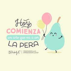 ¡Que tengáis un gran Cute Quotes, Best Quotes, Funny Quotes, Italian Quotes, Happy Wishes, Spanish Words, Favorite Cartoon Character, Positive Inspiration, Pretty Words