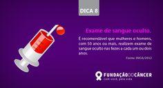 Dica 8 da campanha 10 dicas contra o Câncer desenvolvida para a Fundação do Câncer - Lançada no dia 27 de novembro , Dia Nacional de Combate ao Câncer