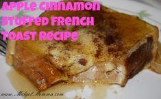 Apple Cinnamon Stuffed French Toast Recipe
