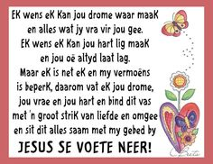 Goeie More, Inspirational Qoutes, Afrikaans Quotes, 3 D, Prayers, Wisdom, Printing, Words, Moving Quotes