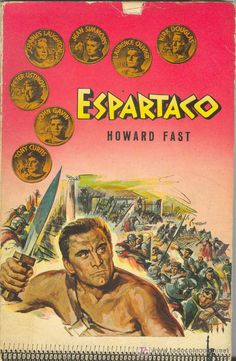 Espartaco! Howard Fast. Mercado de la tía Ni, Sabarís, Baiona. Libros de segunda mano, antigüedades, rastro, Sabarís, Baiona.