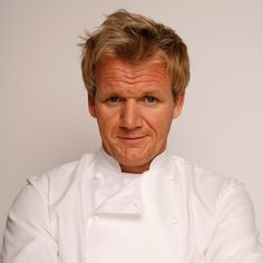 Gordon Ramsey!... A Hard man, who you don't want to mess with, yet creates Delish Foods!
