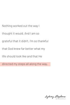 Nothing has worked out as I planned, and I'm so grateful for that Bible Verses Quotes, Faith Quotes, Me Quotes, Qoutes, Trusting God Quotes, Grateful To God Quotes, Scriptures, Jesus Quotes, Quotes About God