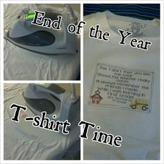 End of the Year t-shirts.  Iron on this saying:  This t-shirt that you see me wear shows my teacher really cares.  I'll always remember the friends I made.  While I was learning in 1st grade.  Then the kids sign one another's shirts.