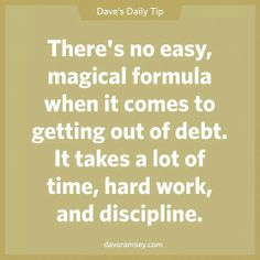 This is super true… it is hard work and takes alot of discipline… but coming… – Finance tips, saving money, budgeting planner Financial Quotes, Financial Peace, Financial Success, Financial Planning, Dave Ramsey Quotes, Total Money Makeover, Money Saving Tips, Money Tips, Managing Money