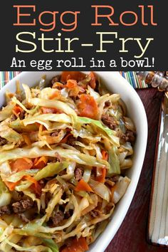 Roll Stir-Fry: all the flavor of an egg roll without the wrapper! Like an unstuffed egg roll in a bowl. So delicious!Egg Roll Stir-Fry: all the flavor of an egg roll without the wrapper! Like an unstuffed egg roll in a bowl. So delicious! Stir Fry Recipes, Low Carb Recipes, Cooking Recipes, Healthy Recipes, Easy Recipes, Supper Recipes, Egg Roll Recipes, Cookbook Recipes, Organic Recipes