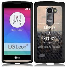 "URAKKI (TM) ""Life is a Story"" Text Quote Design Slim Fit Hard Case Phone Cover for LG Leon C40 / LG Power L22C, http://www.amazon.com/dp/B00Y7T4JNY/ref=cm_sw_r_pi_awdm_dTMYvb1V7BY7T"