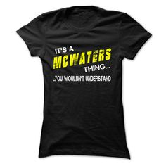#Hoodie... Nice T-shirts (Best Sales) Its MCWATERS thing  - WeedTshirts  Design Description: Its your thing  If you don't utterly love this design, you'll SEARCH your favorite one by using search bar on the header....