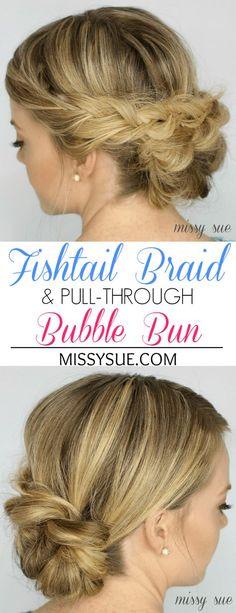 Fishtail Braid and Pull Through Braid Bubble Bun