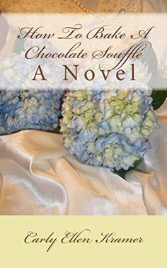 How To Bake A Chocolate Soufflé: A Novel (Cherry Harbor Series Book 1), http://www.amazon.com/dp/B00NVU3E8G/ref=cm_sw_r_pi_awdm_pSKbvb13CD1Z1