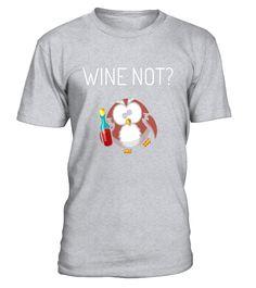 Wine Not Funny Humorous Sarcastic Owl Motivational Shirt