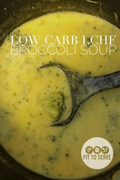 Low Carb LCHF Broccoli Cheese Soup