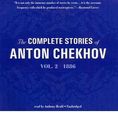 The Complete Stories of Anton Chekhov ...-- one of what i'm reading right now. Md