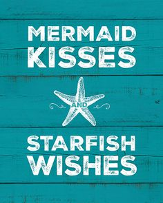 Nautical print that says Mermaid Kisses and Starfish Wishes with a graphic element of a starfish. 8x10 printable art, instant download.