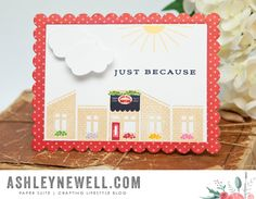 Project by Ashley Cannon Newell for Papertrey Ink (July 2015) #AshleyCannonNewell #PaperSuite #PapertreyInk (Petite Places: Market Street + Keep It Simple: Just Because)