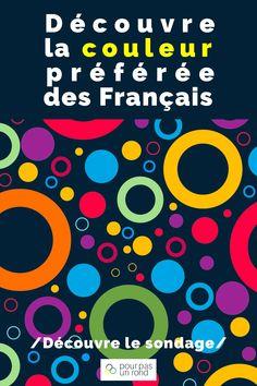 Découvre la couleur préférée des Français dans ce sondage exclusif avec les différences femmes et hommes, selon les secteurs d'activité ainsi que la signification de chaque couleur. #couleur #graphisme #marque Interface Web, Photoshop, Branding, France, Calm, Graphic Design, Ainsi, Artwork, Movie Posters