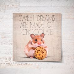 Sweet dreams are made of chocolate. Small mouse print mouse poster 12x12 print funny gift print portrait wall art print wall decor kids (35.00 USD) by SparaFuori