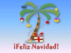 Greet your class with one or all of these colorful slides wishing them a Merry Christmas. Written in Spanish and English here, but can be used in . Spanish Christmas, Merry Christmas, Xmas, Chrismas Cards, Tropical Christmas, Spanish Class, Winter Holidays, Birthday Wishes, English