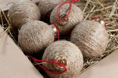 Christmas ornaments made with burlap, twine (wrap different objects in jute to make interesting ornaments)