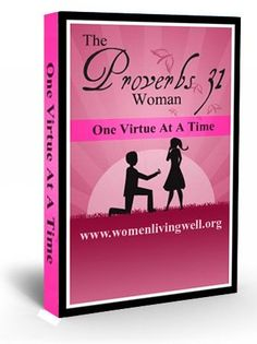 Free Proverbs 31 eBook and video series by Courtney Joseph of http://WomenLivingWell.org