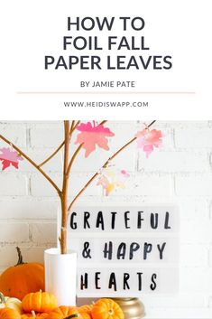 Create a beautiful fall display by creating DIY paper leaves that are foiled! Use these to decorate your fall tablescape for Thanksgiving, party, or as a banner using Heidi Swapp MINC by media team member Jamie Pate. Autumn Display, Paper Leaves, Planner Tips, Foil Paper, Heidi Swapp, Diy Halloween Decorations, Craft Tutorials, Craft Stores, Hand Lettering