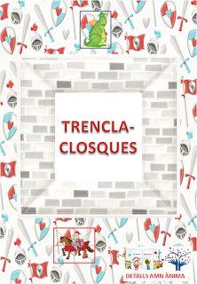 JOC TRENCACLOSQUES - St. Jordi. DETALLS AMB ÀNIMA