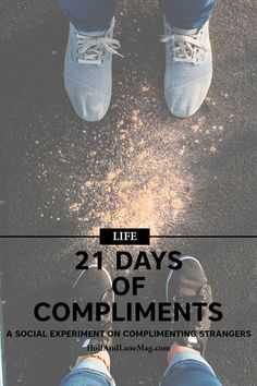 Social Experiment | Compliments | Inspiration | Motivation