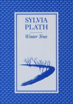 'Winter Trees' by Sylvia Plath [Click on cover to download or share an ebook sample of first 10% - with permission by publishers Faber & Faber]