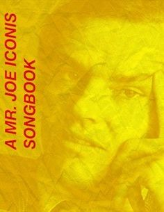 A Mr. Joe Iconis Songbook by Joe Iconis (BROADWAY HERE I COME FEMALE VERSION)