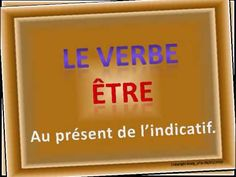 Verbe ÊTRE - FLE French Verbs, French Songs, French Language Learning, Learn French, Videos, Flipped Classroom, Learn To Speak French, Learn To Speak French, Learning French