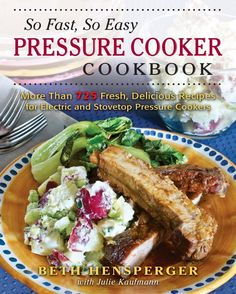 The little inihaw book pinoy classic cuisine series pdf the paperback of the so fast so easy pressure cooker cookbook more than 725 fresh delicious recipes ready in minutes by beth hensperger julie kaufmann forumfinder Choice Image
