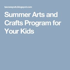 Is your kid passionate about arts and crafts? Parents today want to encourage their kids to boost their talent. Summer is usually the time when kids want to be around their parents and have some great time playing around.