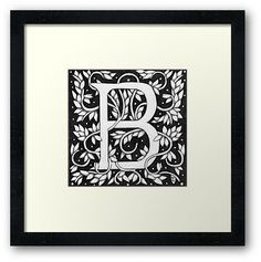 "'Art Nouveau ""B"" (William Morris Inspired)' Framed Print by Donna Huntriss I Got Married, William Morris, Monogram Letters, Buy Art, Art Nouveau, Initials, Framed Prints, Crafty, Lettering"