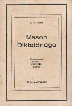 A.G. Michel - Mason Diktatörlüğü