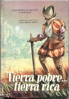 Tierra pobre... tierra rica. Libro de lectura para quinto grado