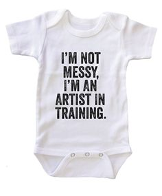 """I'm an Artist in Training"" Baby Onesie / Bodysuit"