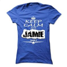 Keep Calm And Let JAMIE Handle It- T Shirt, Hoodie, Hoo - #tee shirt design #vintage tee shirts. MORE INFO => https://www.sunfrog.com/Names/Keep-Calm-And-Let-JAMIE-Handle-It-T-Shirt-Hoodie-Hoodies-YearName-Birthday-Ladies.html?60505