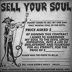 sell your soul More <<< I always joke about how I sold my soul to Satan for art skills because there always telling me how good at drawing I am going to try and print this out on parchment paper fill it out and show them Satanic Art, Indie, Ange Demon, Arte Obscura, Grunge Goth, Your Soul, The Villain, Vintage Ads, Vintage Postcards