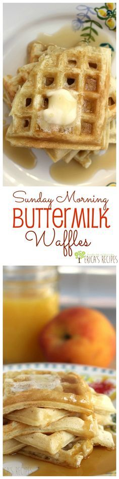 Sunday Morning Buttermilk Waffles from EricasRecipes.com. Make ...