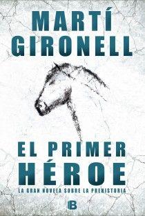 'El primer héroe', de Martí Gironell, ya disponible en la tarifa plana de #ebooks de Nubico Premium http://www.nubico.es/premium/el-primer-heroe-marti-gironell-gamero-9788490197417 #lecturadigital #bibliotecaonline