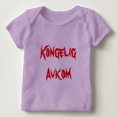 Kongelig Avkom, Royal Offspring in Norwegian Baby T-Shirt Show to the world with this t-shirt with a Norwegian word that you are a Kongelig Avkom (Royal Offspring)