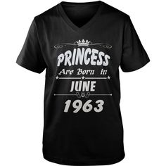 Princess are born June 1963 year,  Princess t shirt, June 1963 birth year, Princess t shirt, hoodie shirt for womens and men love #gift #ideas #Popular #Everything #Videos #Shop #Animals #pets #Architecture #Art #Cars #motorcycles #Celebrities #DIY #crafts #Design #Education #Entertainment #Food #drink #Gardening #Geek #Hair #beauty #Health #fitness #History #Holidays #events #Home decor #Humor #Illustrations #posters #Kids #parenting #Men #Outdoors #Photography #Products #Quotes #Science…