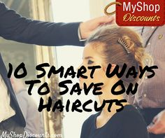 Think great hair has to cost a lot? No way! Click for 10 tricks to help you save money on haircuts!
