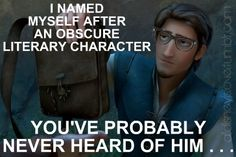 The name's Flynn Rider...