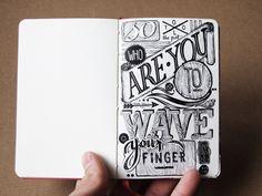 hand-lettering in/on my sketchbooks on Behance