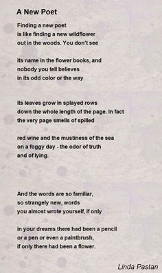 pin by night bird on poet linda pastan❤  finding a new poet is like finding a new wildflower out in the woods you