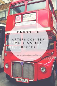 Afternoon Tea Bus Tour with B-Bakery in #London. Read on for why it was such a great experience!