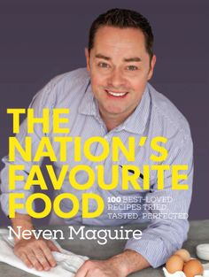Neven Maguire is Ireland's most trusted chef. His recipes are made day in, day out by people up and down the country for one simple reason: they work. Now in his fantastic new cookbook, Neven has assembled his all-time top 100 recipes. Drink Recipe Book, Recipe Books, Artisan Food, My Cookbook, Food Test, New Cookbooks, Chef Recipes, Book Publishing, New Books