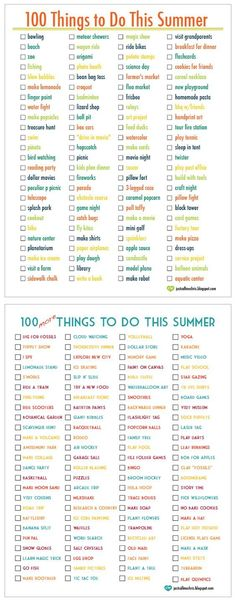 100 Things To Do This Summer... 100 More Things To Do This Summer. Great Ideas... Create Your Own List.: